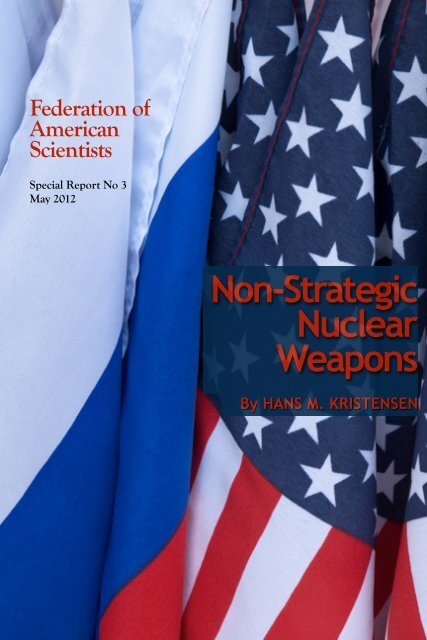 Non Strategic Nuclear Weapons - Federation of American Scientists