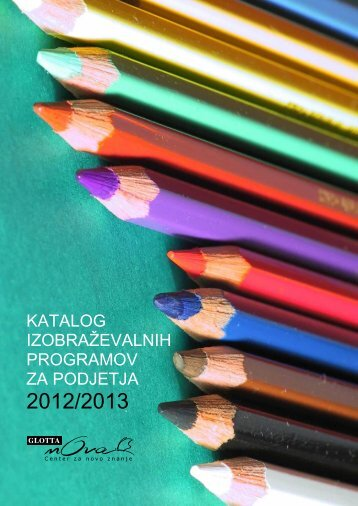Katalog izobraževalnih programov za podjetja 2012 ... - Glotta Nova