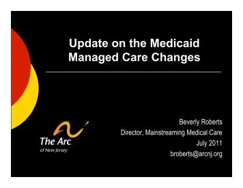 Update on the Medicaid Managed Care Changes - The Arc of Union ...