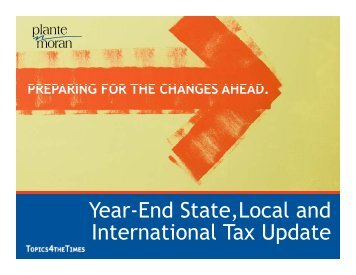 Year-End State, Local, and International Tax Update - Plante Moran