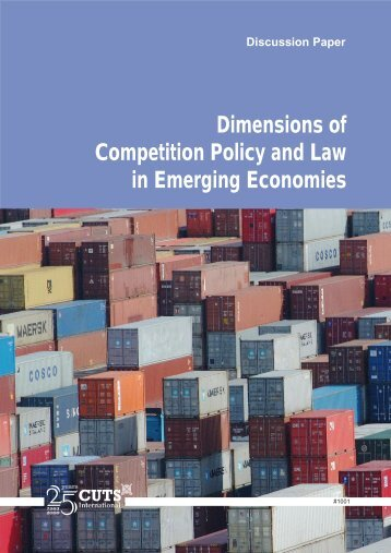 Dimensions of Competition Policy and Law in Emerging ... - cuts ccier