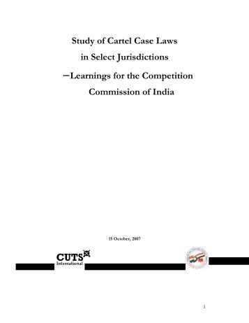 Study of Cartel Case Laws in Select Jurisdictions ... - cuts ccier