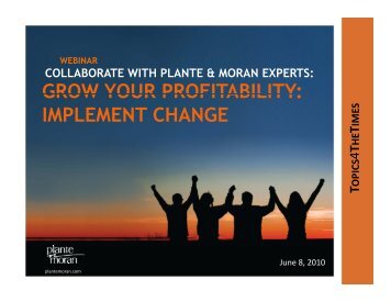grow your profitability - Plante Moran