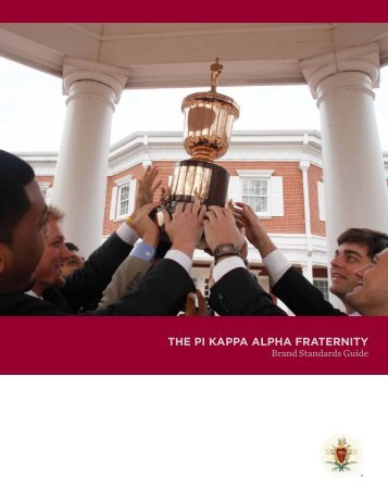 THE PI KAPPA ALPHA FrATErnITy
