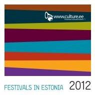 FESTIVALS IN ESTONIA 2012 - Loov Eesti