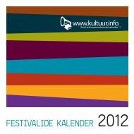 FESTIVALIDE KALENDER 2012 - Kultuur.info