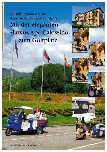Luxus-Ape-Calessino» zum Golfplatz - Toscana Golf & More