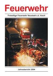 Jahresbericht 2004 - Feuerwehr Neustadt an der Aisch - Freiwillige ...