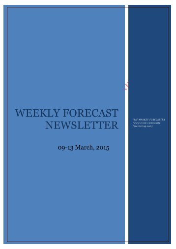 WEEKLY FORECAST NEWSLETTER  -09-13 March 2015
