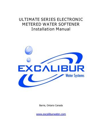 ultimate water softener installation manual - Excalibur Water Systems
