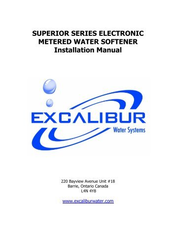 superior water softener installation manual - Excalibur Water Systems