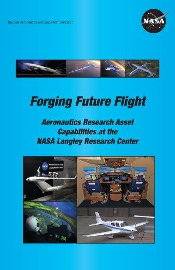 forging future flight booklet - Aeronautics Research Directorate - NASA