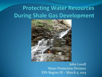 John Lovell Water Protection Division EPA Region III – March 5, 2013
