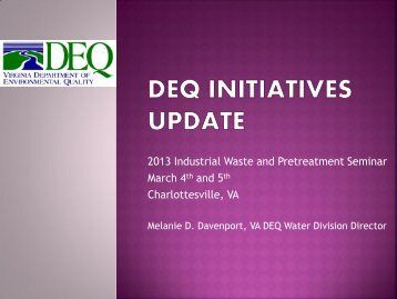 DEQ Initiatives Update - Virginia Water Environment Association