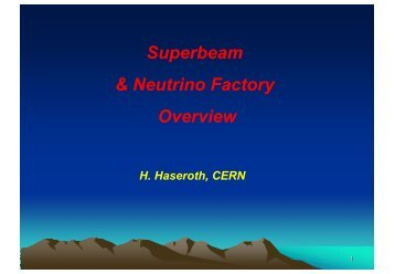 Superbeam & NuFactory Overview - Desy