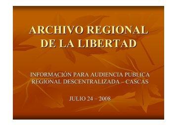 ARCHIVO REGIONAL DE LA LIBERTAD - Gobierno Regional La ...
