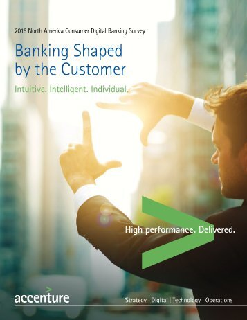 Accenture bank of things accenture 2015 north america consumer banking survey malvernweather