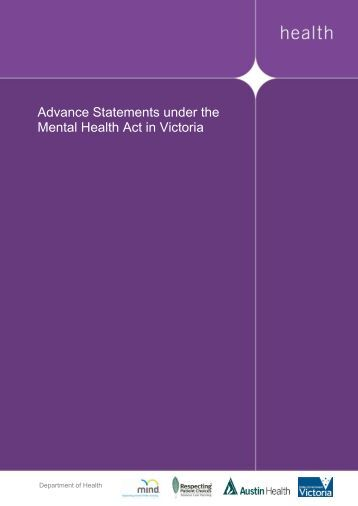 Advance Statements under the Mental Health Act in Victoria - Carers and Consumers Guide-v02