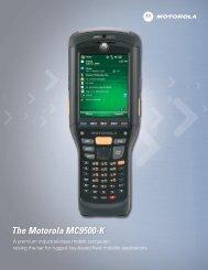 The Motorola MC9500-K A premium industrial-class ... - Tiscor.com