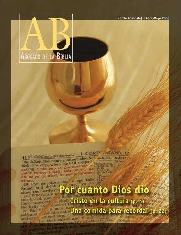 Por cuanto Dios dio Cristo en la cultura - The Bible Advocate Online