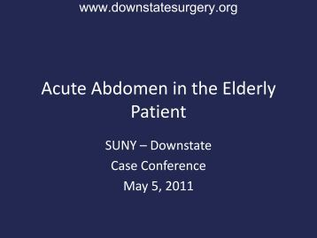 Acute Abdomen in the Elderly Patient - Department of Surgery at ...