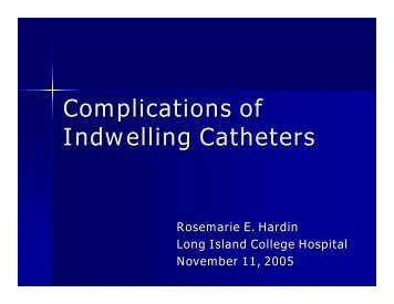 Complications of Indwelling Catheters
