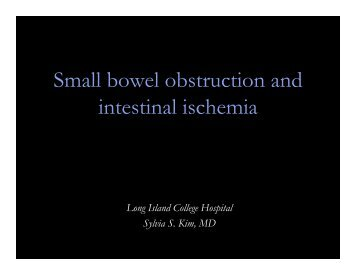 Small bowel obstruction and intestinal ischemia