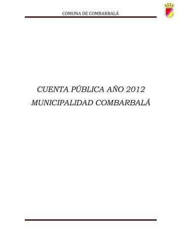 cuenta pública año 2012 municipalidad combarbalá - Ley de ...