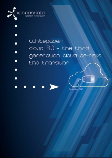 Whitepaper-Cloud 3.0 - third gen cloud-final - Exponential-e