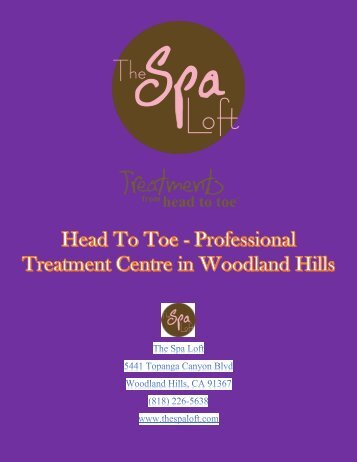 Head to toe professional treatment centre in woodland hills