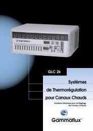 Systèmes de Thermorégulation pour Canaux Chauds - Gammaflux