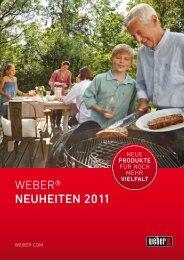WEBEr® NeuheiteN 2011