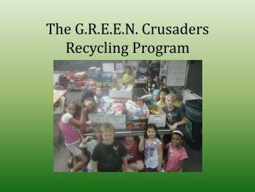 The G.R.E.E.N. Crusaders Recycling Program