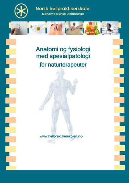 Anatomi og fysiologi med spesialpatologi