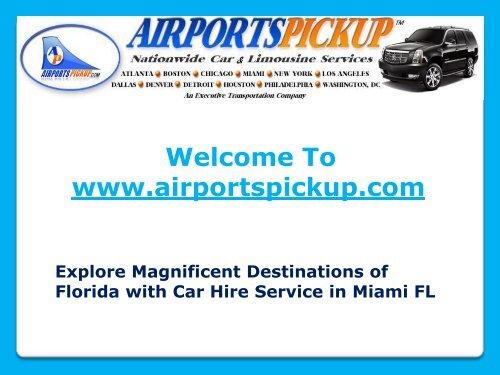 Car Hire Service in Miami FL