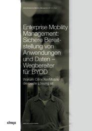 Enterprise Mobility Management: Sichere Bereit stellung von ... - Citrix