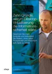Zehn Gründe, warum Desktop- Virtualisierung die Informations ...