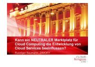 Kann ein NEUTRALER Marktplatz für Cloud ... - CLOUDkongress