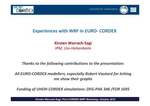 Experiences with WRF in EURO- CORDEX