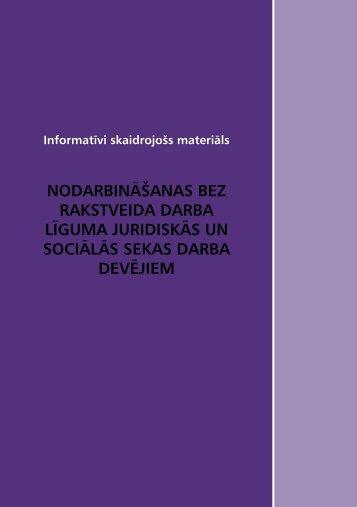 nodarbināšanas bez rakstveida darba līguma juridiskās un sociālās