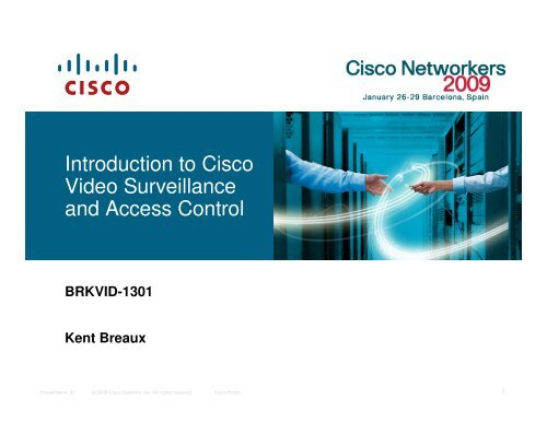 Introduction to Cisco Video Surveillance and Access Control