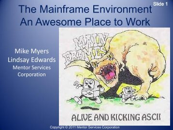 MyersThe Mainframe Environment - Enterprise Computing Community