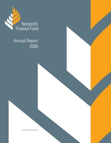 2008 Annual Report - Nonprofit Finance Fund