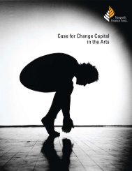 Case for Change Capital in the Arts - Nonprofit Finance Fund