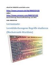 Lernansatz: Lernfelderbezogene Begriffe studieren (Mechatronik-Wortliste; ebook- Neuerscheinung/ Neuveroeffentlichung Juni 2015)