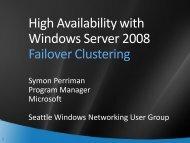 High Availability with Windows Server 2008 Failover ... - SITPUG