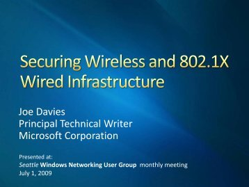 Securing Wireless and 802.1X Wired Infrastructure - SITPUG
