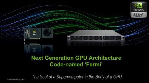 Next Generation GPU Architecture Code-named 'Fermi'