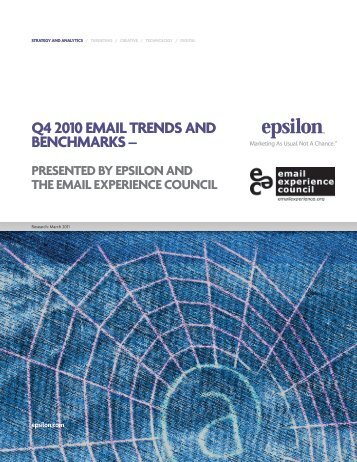 Q4 2010 EMAIL TRENDS AND BENCHMARKS –