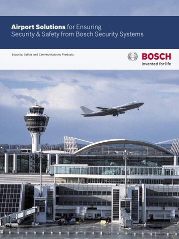Airport Solutions for Ensuring Security & Safety from Bosch Security ...